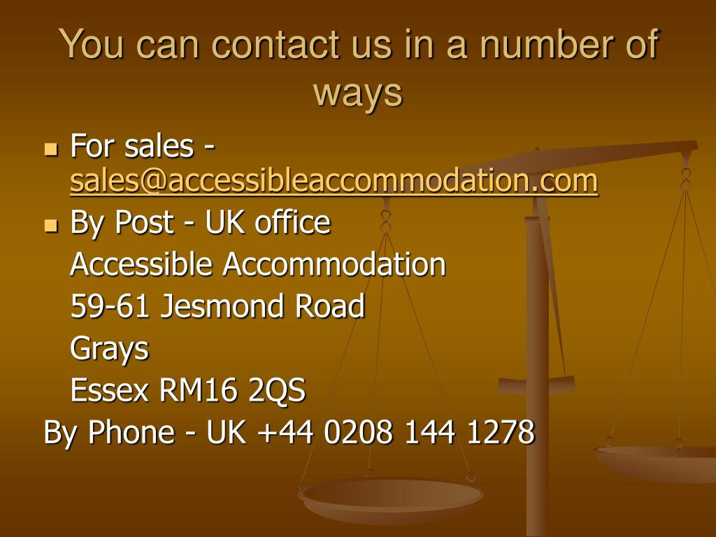 You can contact us in a number of ways
