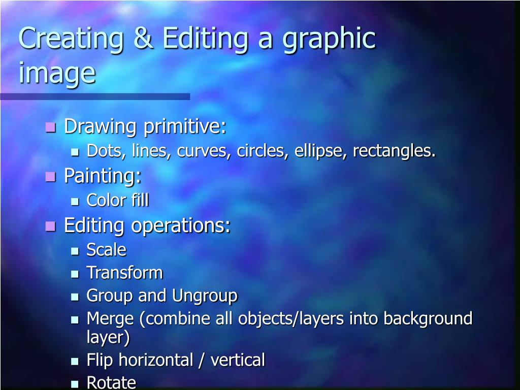 Creating & Editing a graphic image