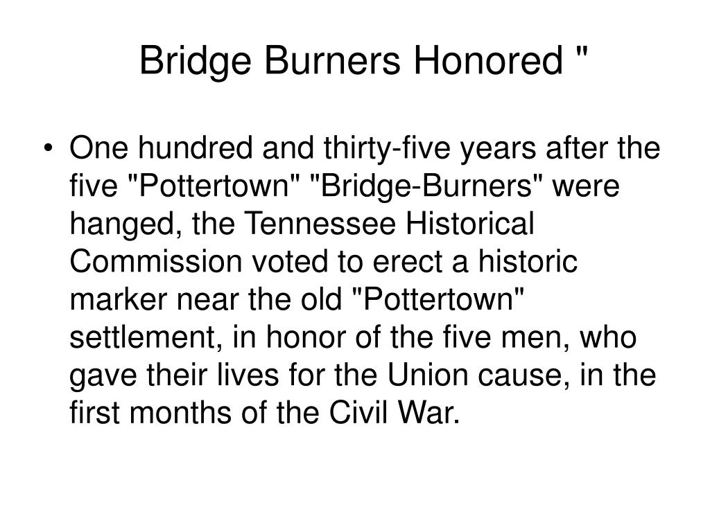 Bridge Burners Honored ""