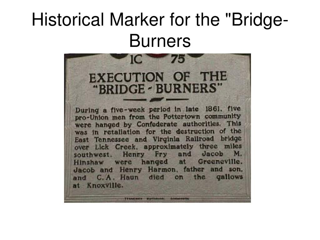 "Historical Marker for the ""Bridge-Burners"