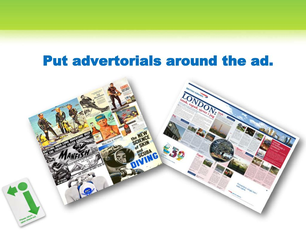 Put advertorials around the