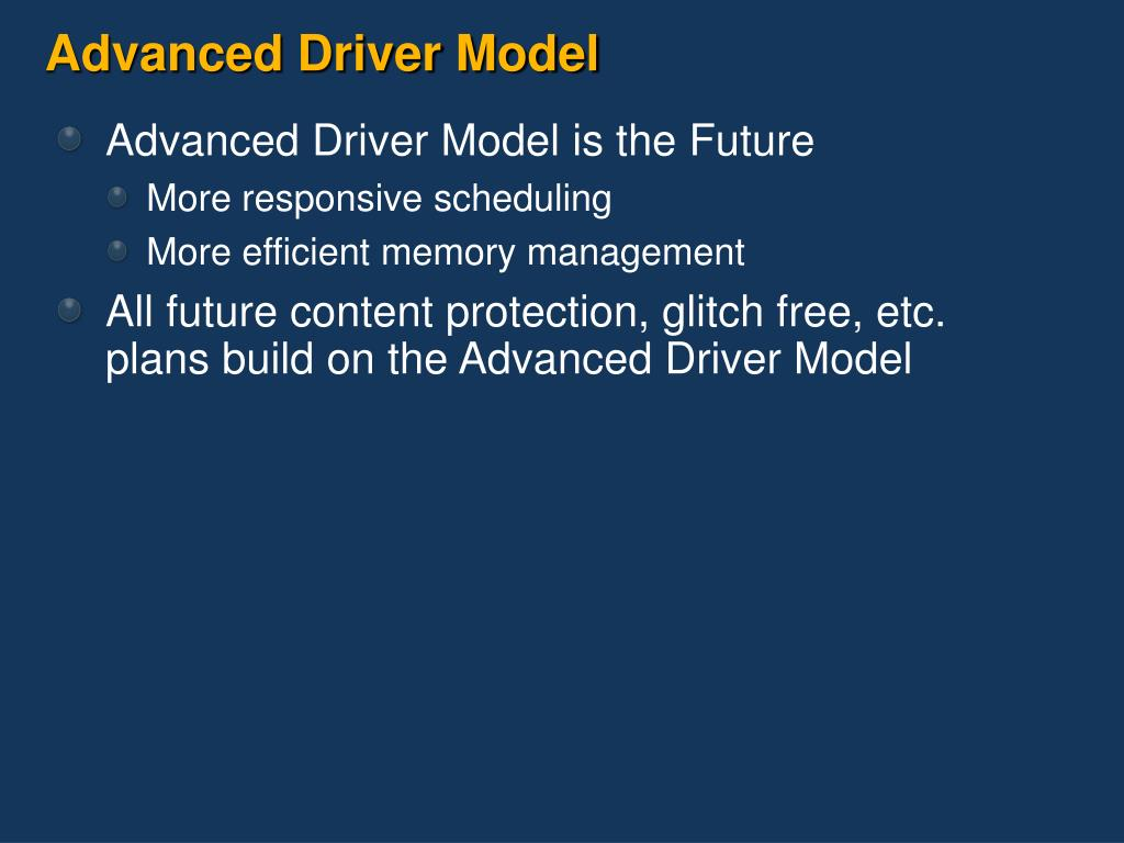 Advanced Driver Model
