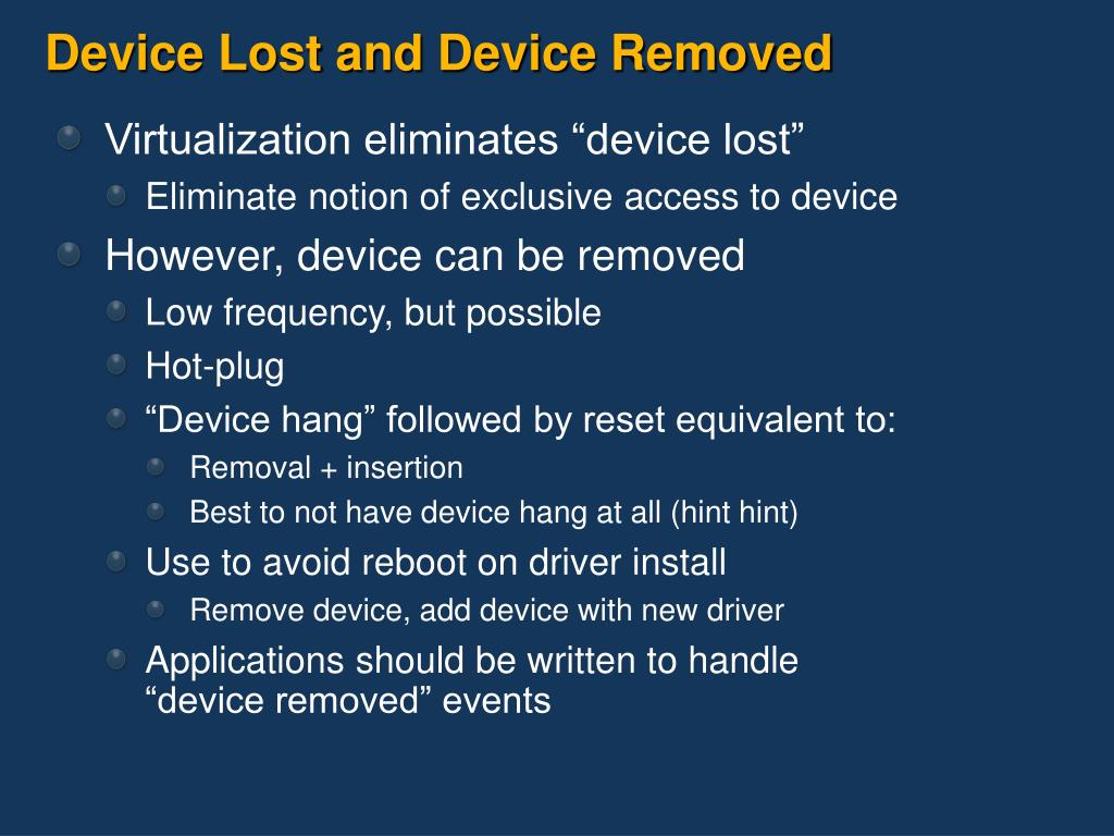 Device Lost and Device Removed