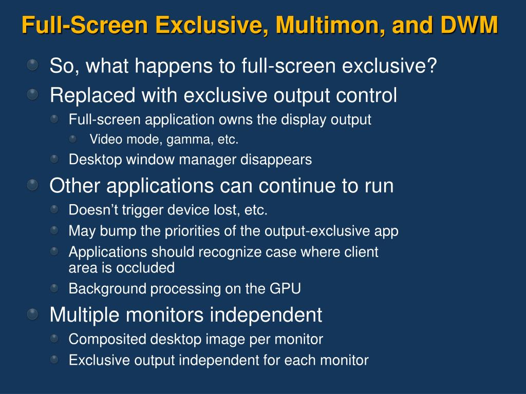 Full-Screen Exclusive, Multimon, and DWM