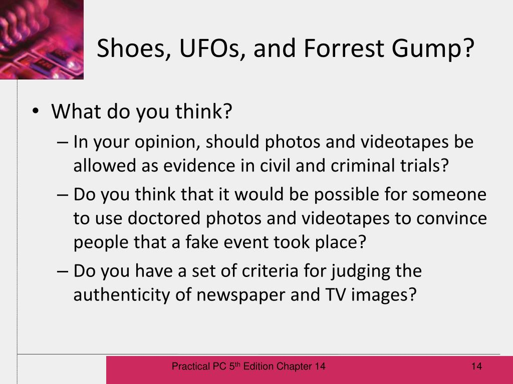 Shoes, UFOs, and Forrest Gump?
