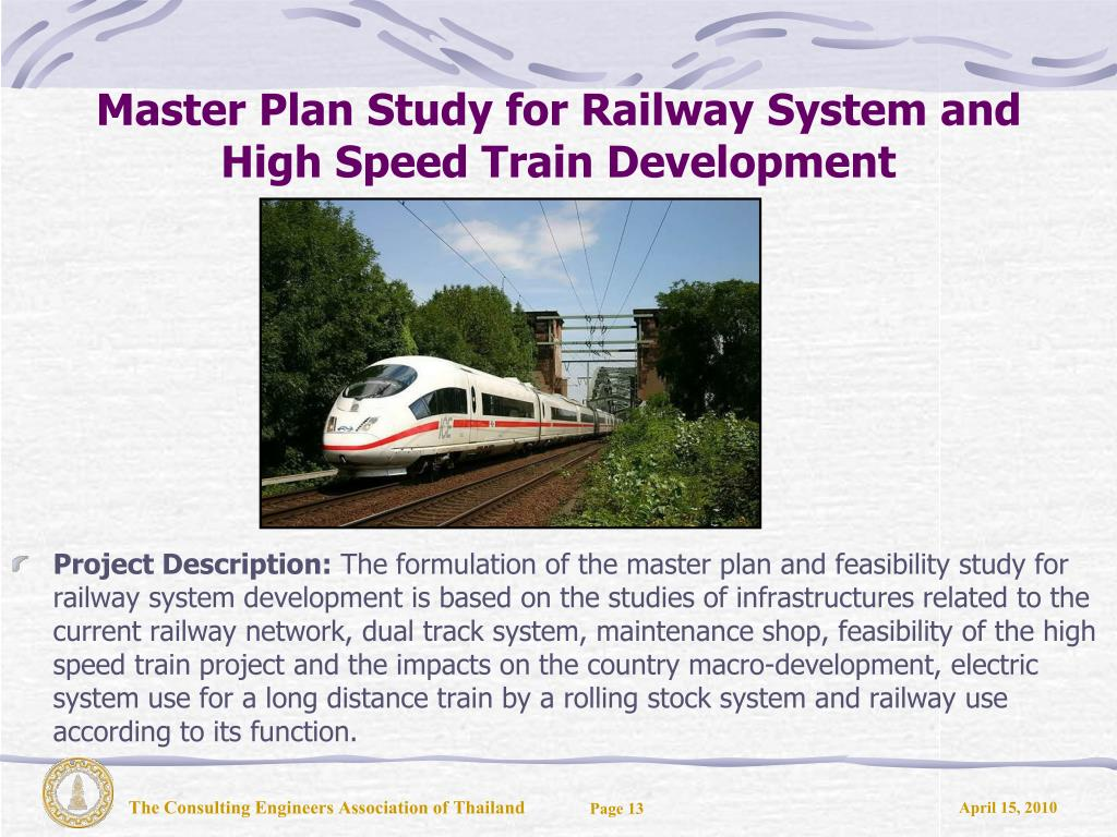 Master Plan Study for Railway System and High Speed Train Development