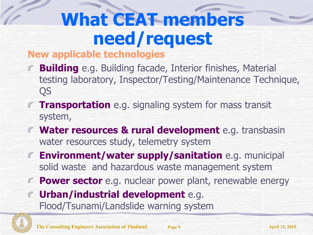 What CEAT members need/request