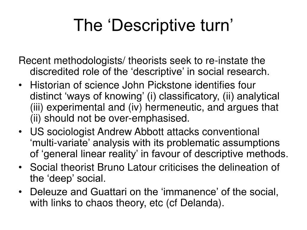 The 'Descriptive turn'