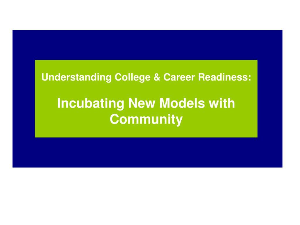 Understanding College & Career Readiness: