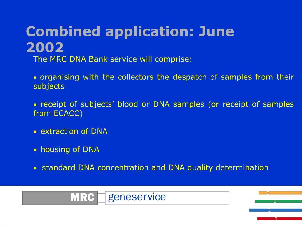 Combined application: June 2002