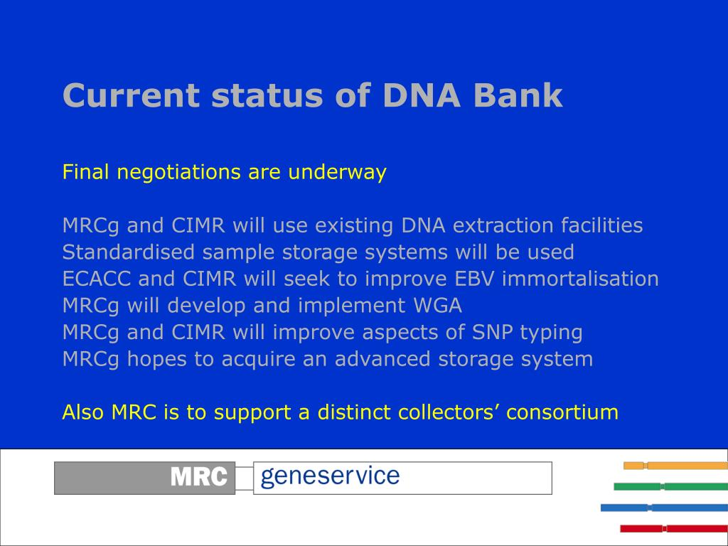 Current status of DNA Bank