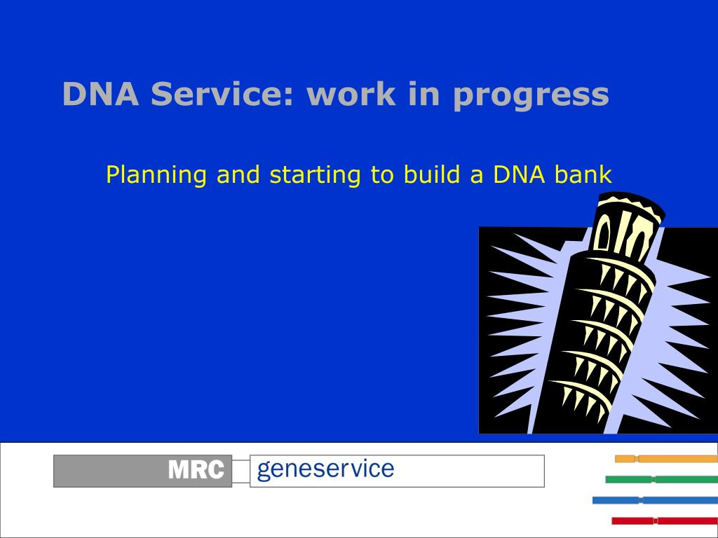 DNA Service: work in progress