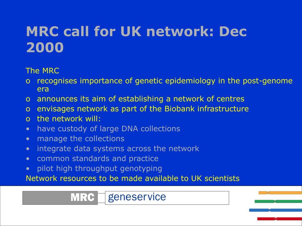 MRC call for UK network: Dec 2000