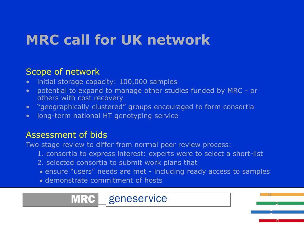MRC call for UK network