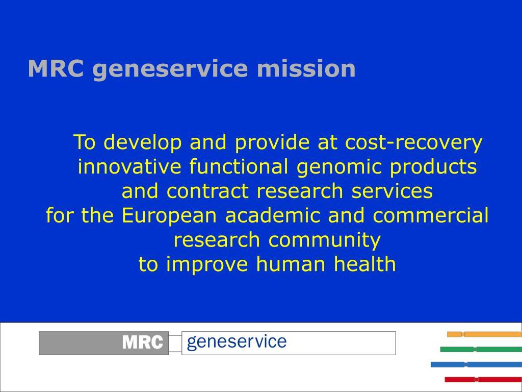 MRC geneservice mission