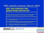 mrc selects centres march 2002