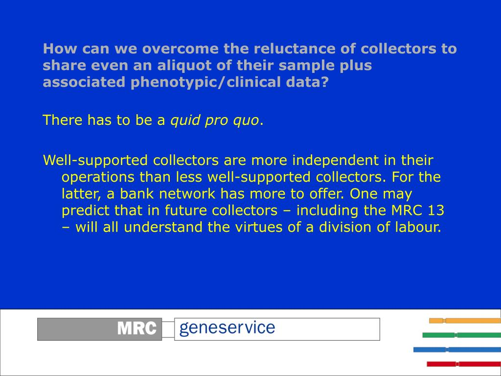 How can we overcome the reluctance of collectors to share even an aliquot of their sample plus associated phenotypic/clinical data?
