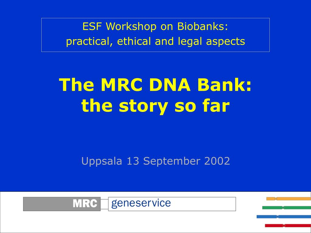 the mrc dna bank the story so far