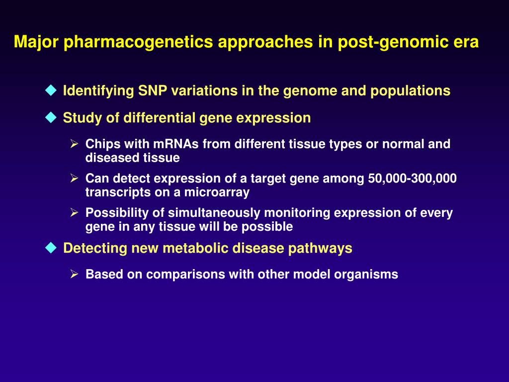 Major pharmacogenetics approaches in post-genomic era