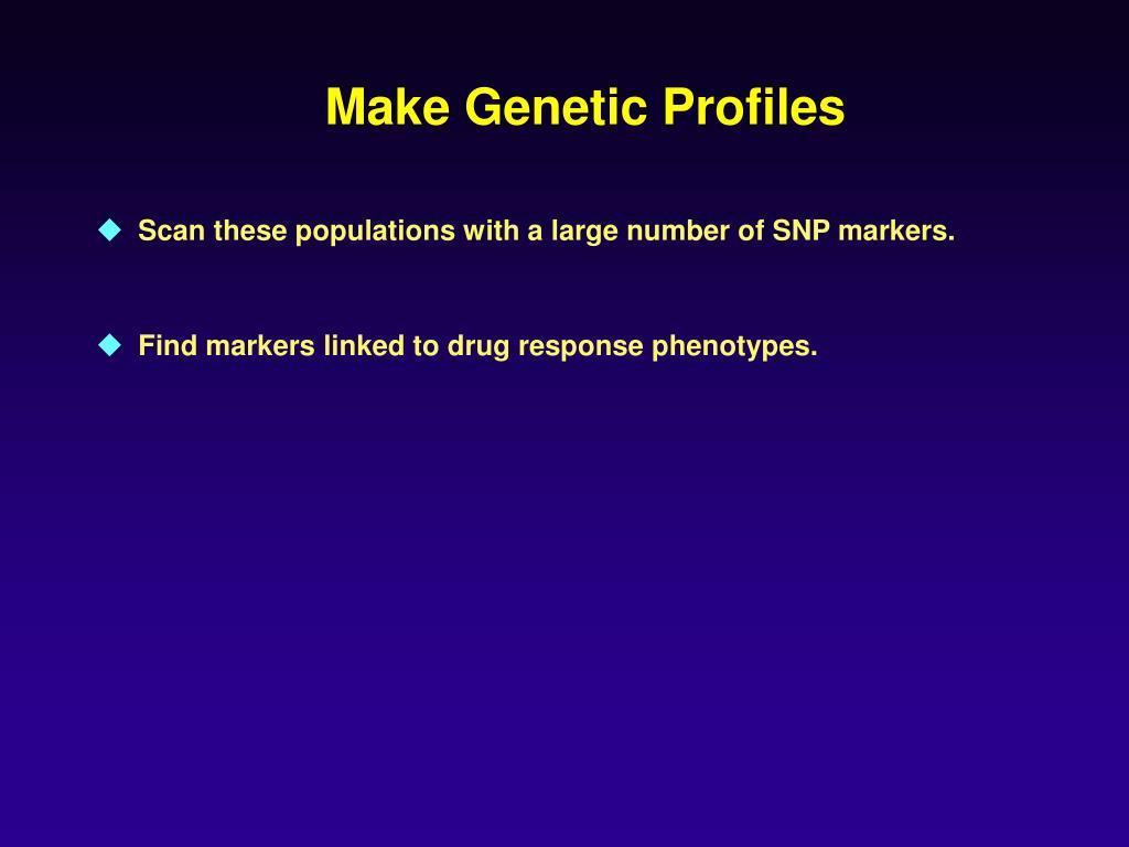 Make Genetic Profiles