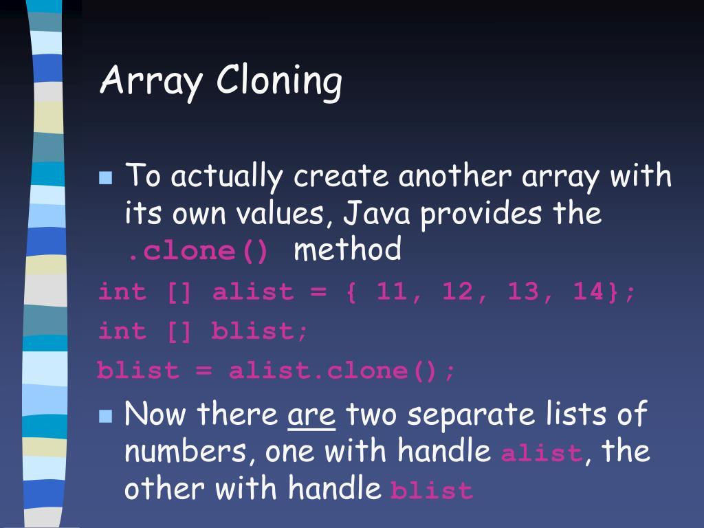 Array Cloning