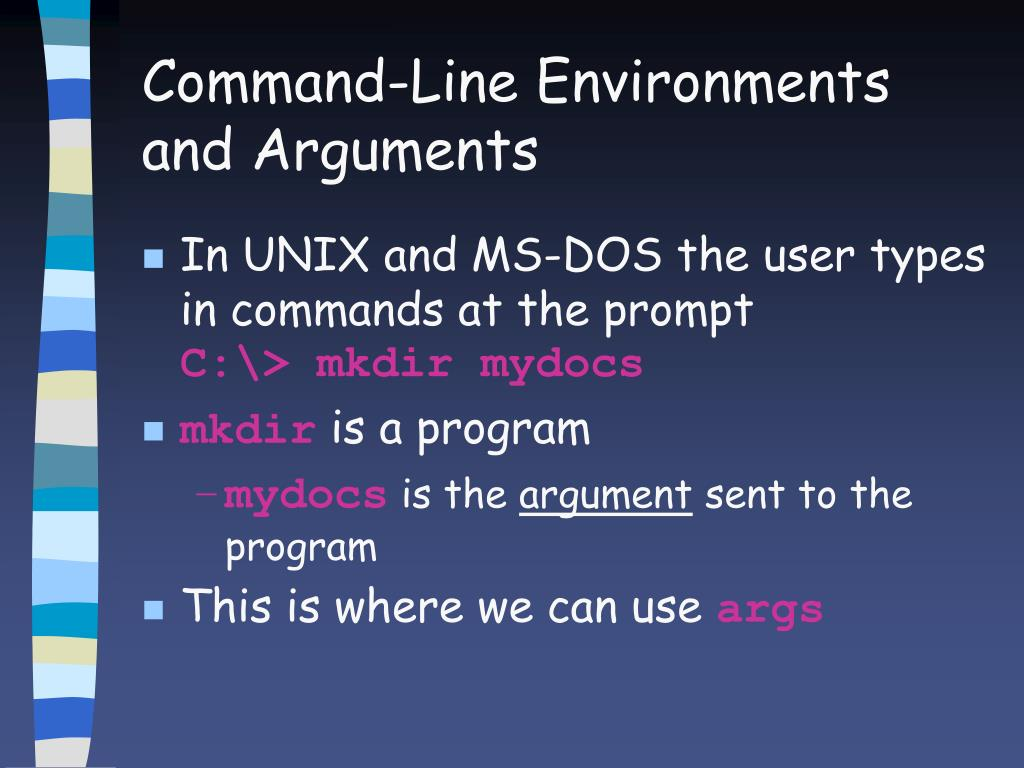 Command-Line Environments and Arguments