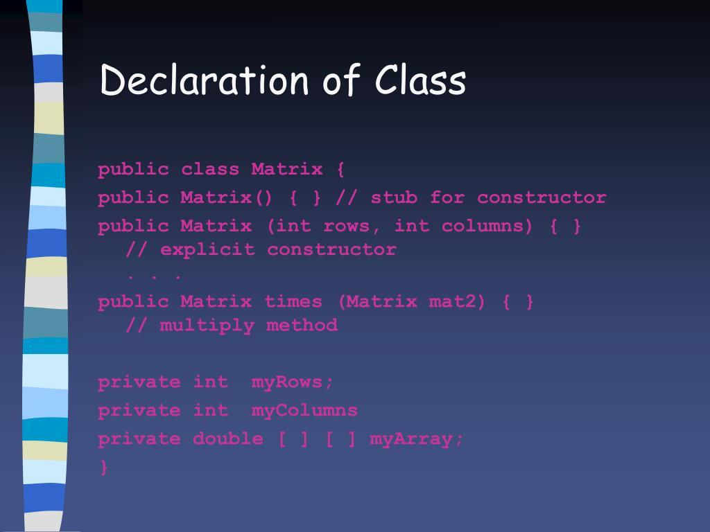 Declaration of Class