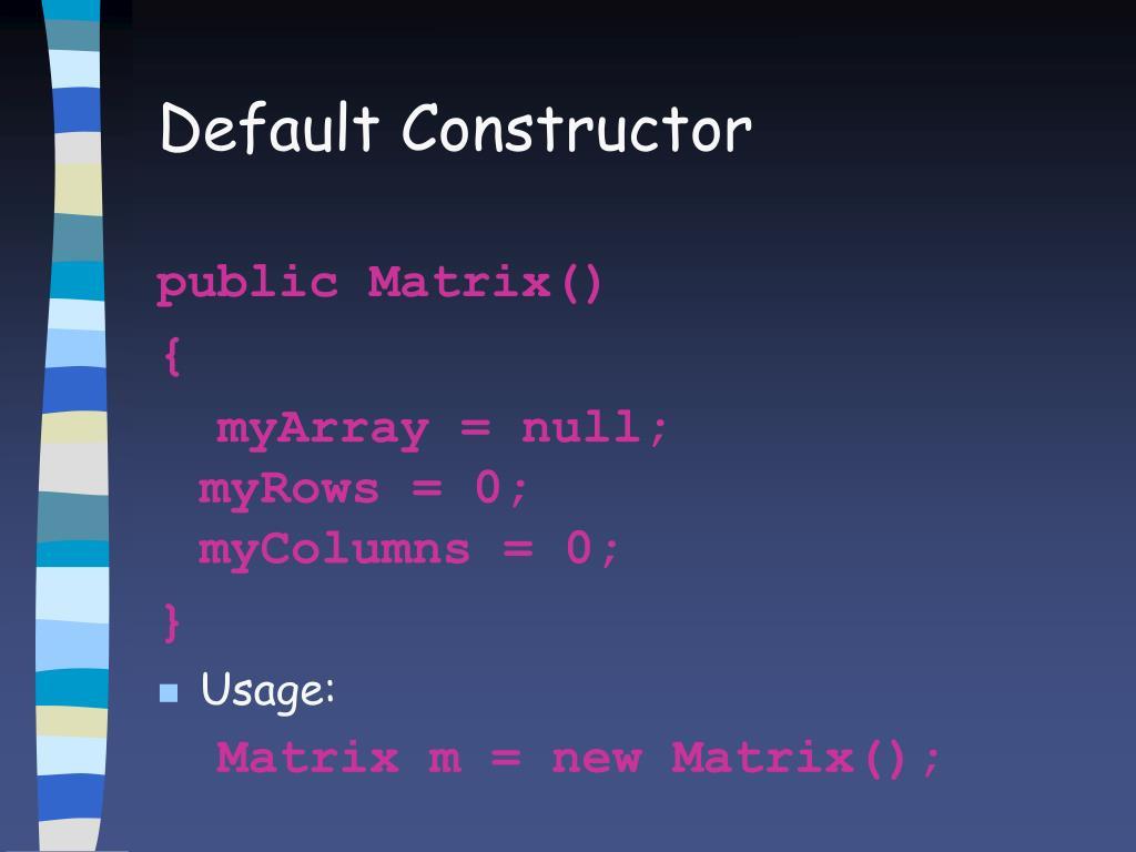 Default Constructor