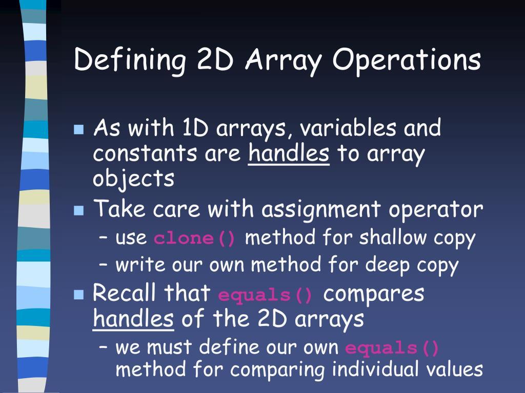 Defining 2D Array Operations
