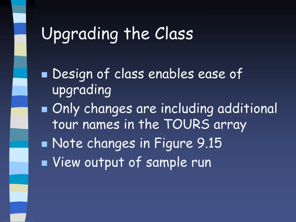 Upgrading the Class