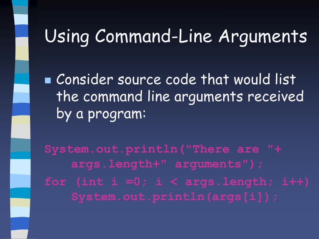 Using Command-Line Arguments