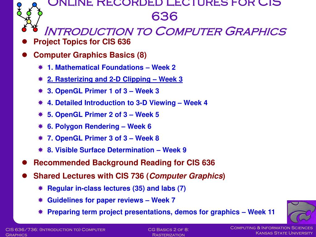 Online Recorded Lectures for CIS 636