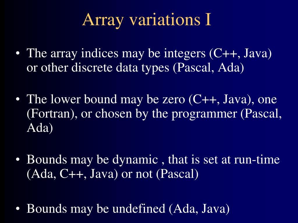Array variations I
