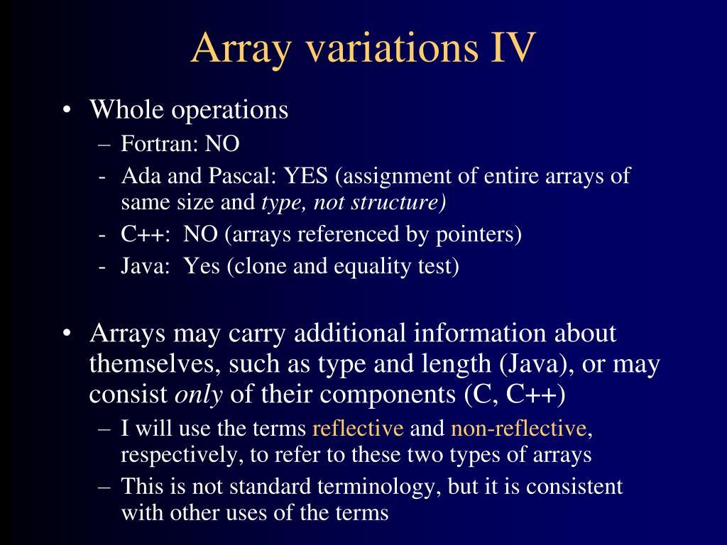 Array variations IV