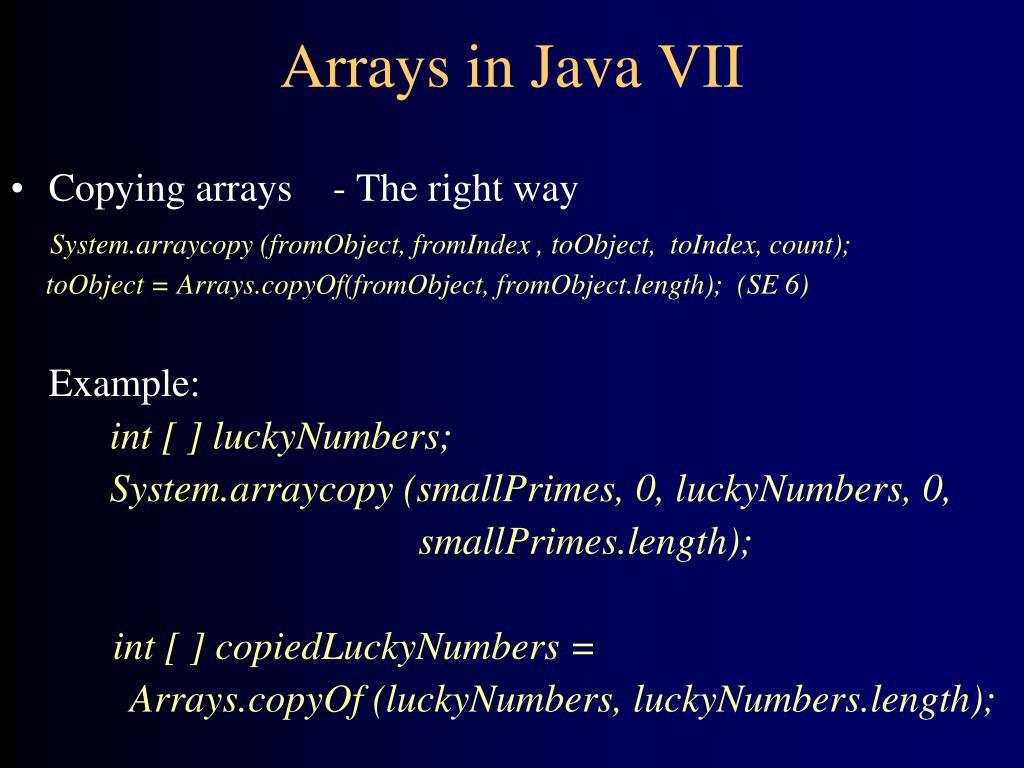 Arrays in Java VII