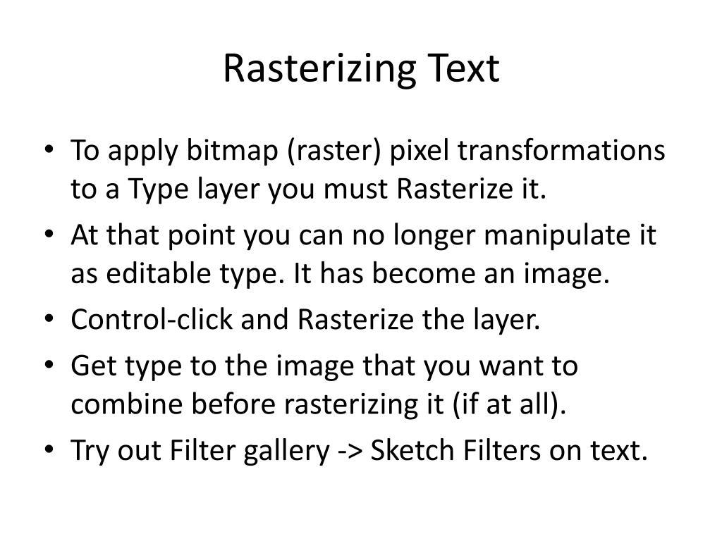 Rasterizing Text