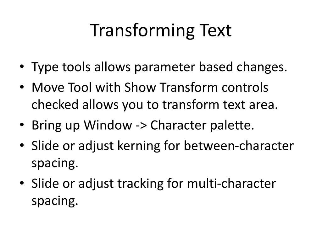 Transforming Text