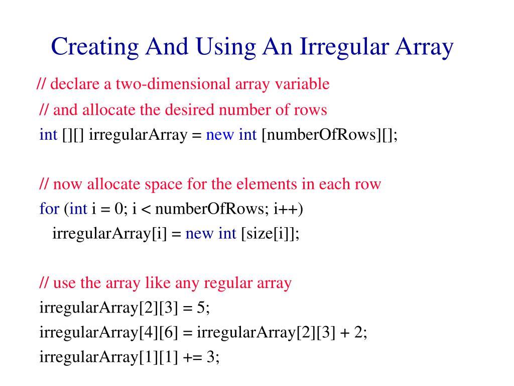 Creating And Using An Irregular Array