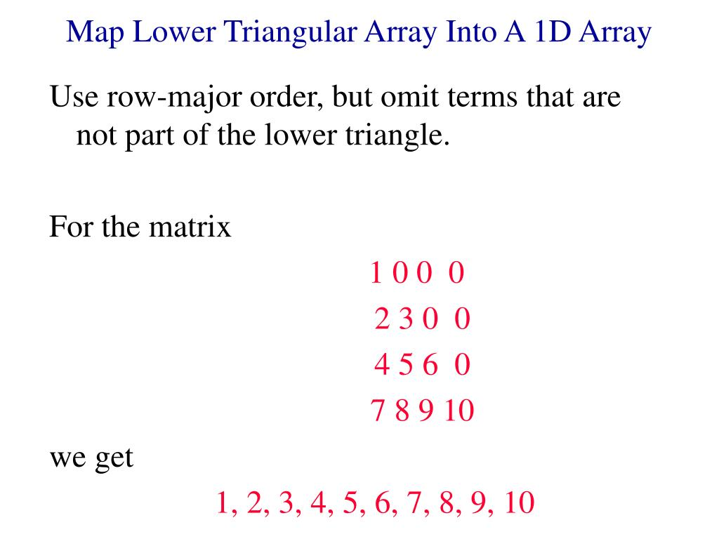 Map Lower Triangular Array Into A 1D Array