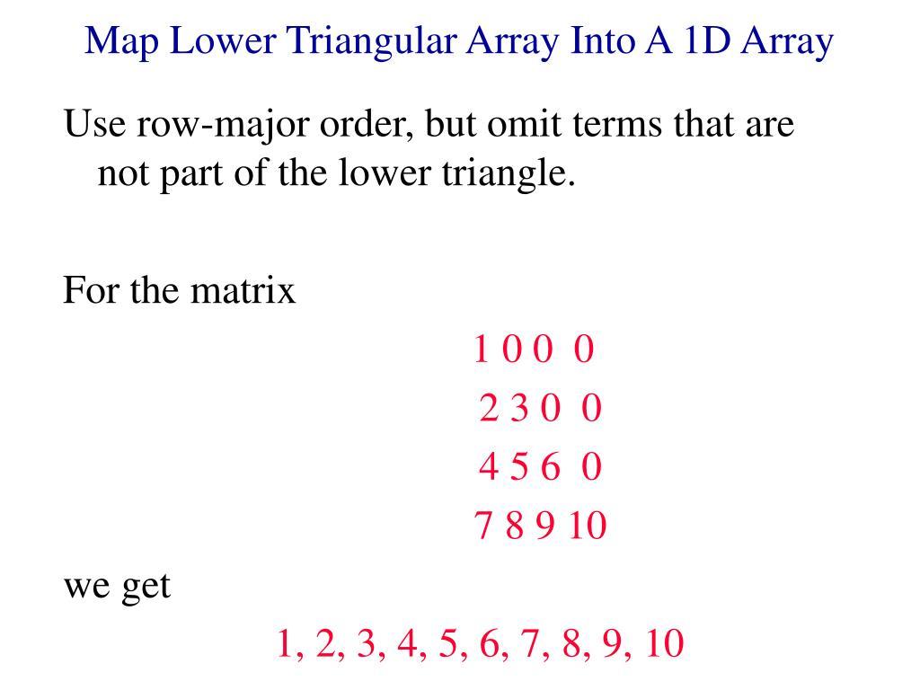 Map Lower Triangular Array Into A 1D Array
