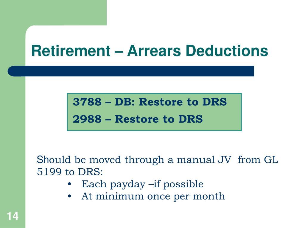 Retirement – Arrears Deductions