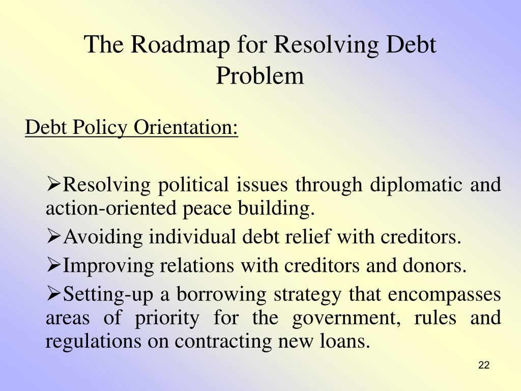 The Roadmap for Resolving Debt Problem