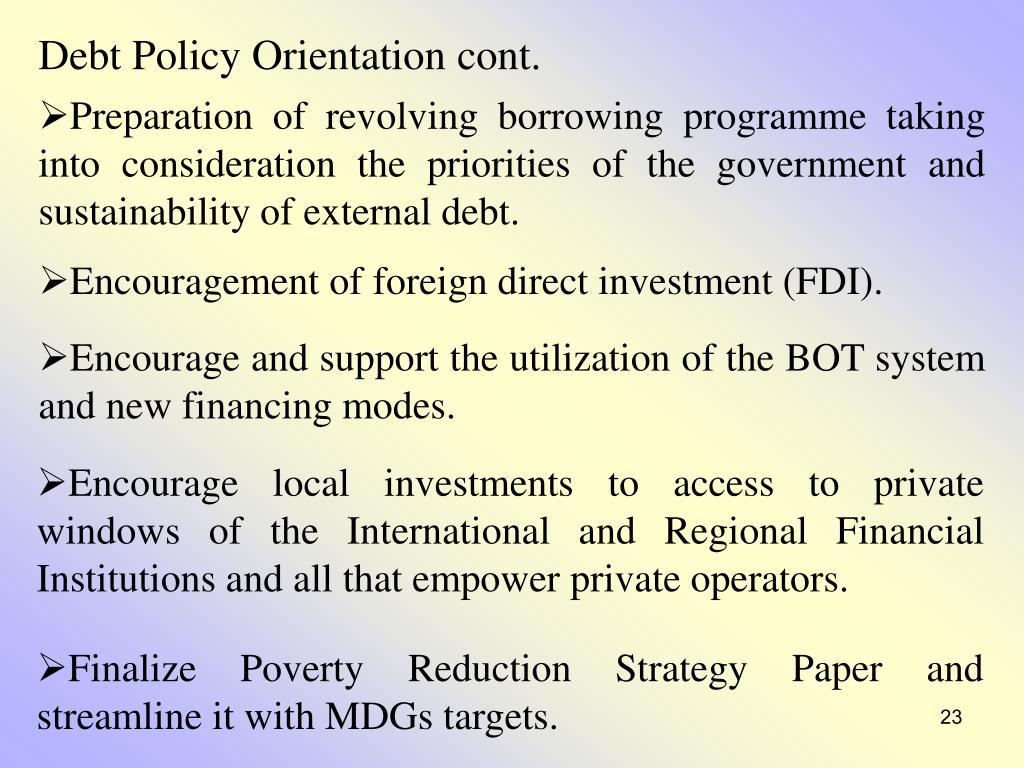 Debt Policy Orientation cont.
