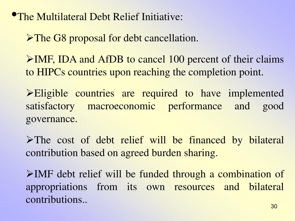 The Multilateral Debt Relief Initiative: