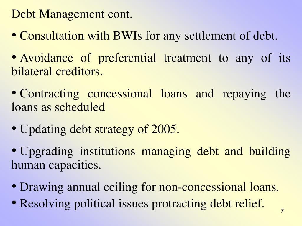 Debt Management cont.