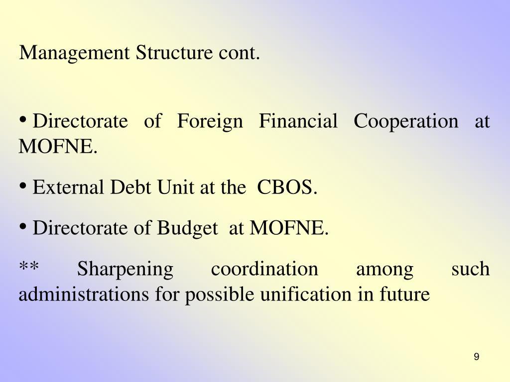 Management Structure cont.