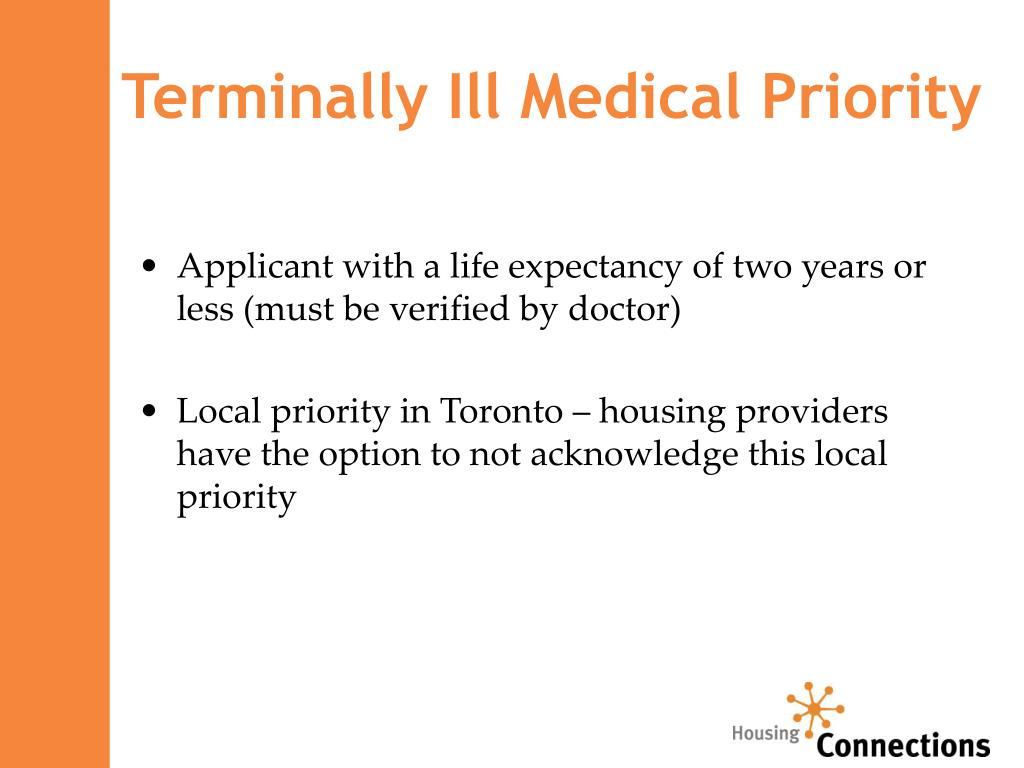 Terminally Ill Medical Priority