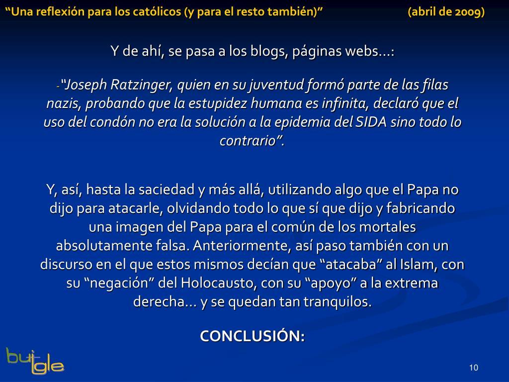 """""""Una reflexión para los católicos (y para el resto también)""""                                (abril de 2009)"""