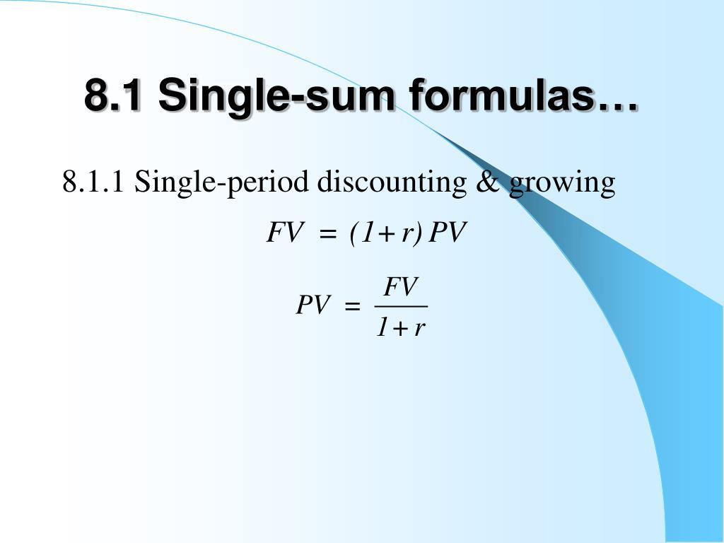 8.1 Single-sum formulas…
