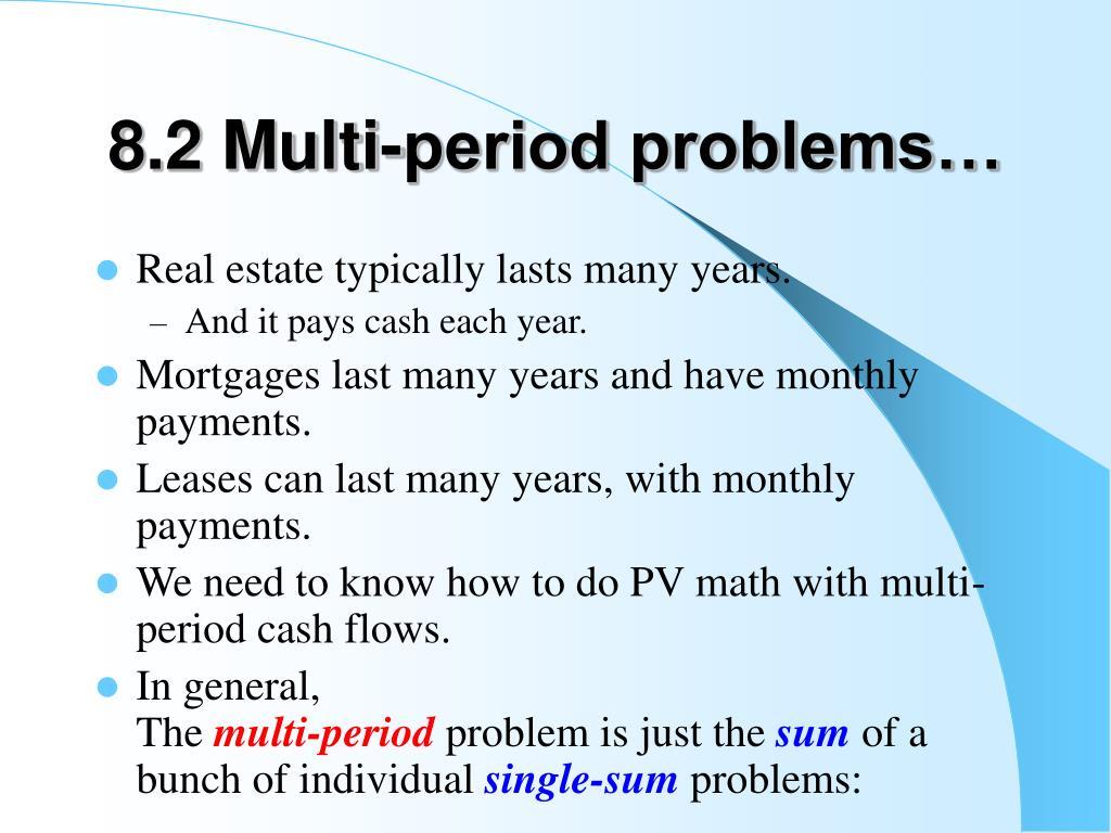 8.2 Multi-period problems…